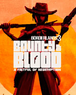 Borderlands 3: Bounty of Blood - A Fistful of Redemption for PC