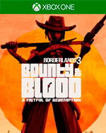 Borderlands 3: Bounty of Blood - A Fistful of Redemption for Xbox One