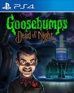 Goosebumps Dead of Night for PlayStation 4