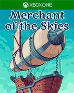 Merchant of the Skies for Xbox One