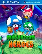 Mushroom Heroes for PS Vita