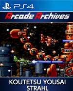 Arcade Archives KOUTETSU YOUSAI STRAHL for PlayStation 4