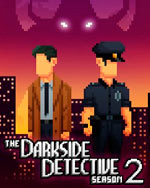The Darkside Detective : Season 2 for PC