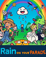 Rain on Your Parade for PC