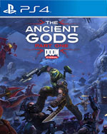 DOOM Eternal: The Ancient Gods - Part One for PlayStation 4