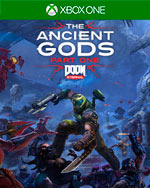 DOOM Eternal: The Ancient Gods - Part One for Xbox One