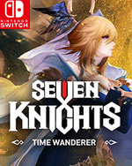 Seven Knights -Time Wanderer-