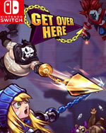 Get Over Here for Nintendo Switch