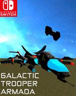 Galactic Trooper Armada for Nintendo Switch