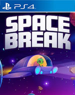 Space Break for PlayStation 4