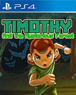 Timothy and the Mysterious Forest for PlayStation 4