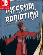 Infernal Radiation for Nintendo Switch