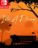 Into A Dream for Nintendo Switch