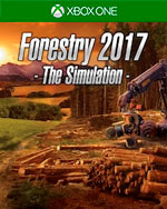 Forestry 2017 - The Simulation for Xbox One