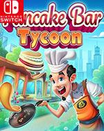 Pancake Bar Tycoon for Nintendo Switch
