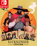 Luckslinger for Nintendo Switch