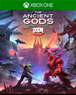 DOOM Eternal: The Ancient Gods – Part Two for Xbox One