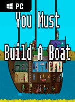 You Must Build a Boat for PC