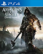 Assassin's Creed Unity: Dead Kings for PlayStation 4