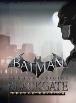 Batman: Arkham Origins Blackgate - Deluxe Edition for PC