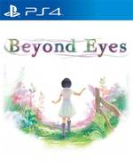 Beyond Eyes for PlayStation 4