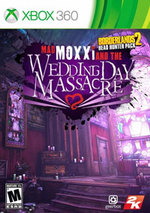 Borderlands 2: Headhunter 4 - Mad Moxxi and the Wedding Day Massacre for Xbox 360
