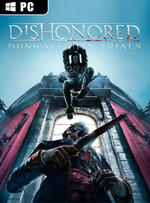 Dishonored: Dunwall City Trials for PC