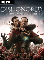 Dishonored: The Brigmore Witches for PC