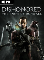 Dishonored: The Knife of Dunwall for PC