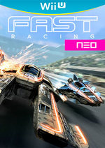 FAST Racing NEO for Nintendo Wii U