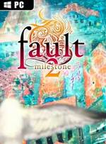 fault milestone two side:above for PC