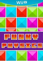 Funky Physics