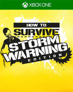 How to Survive: Storm Warning Edition for Xbox One