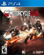 Motorcycle Club for PlayStation 4