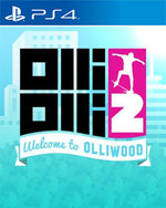 OlliOlli 2: Welcome to OlliWood for PlayStation 4