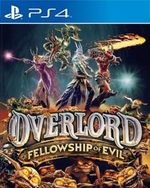 Overlord: Fellowship of Evil for PlayStation 4