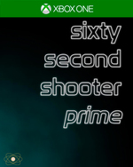 Sixty Second Shooter Prime for Xbox One