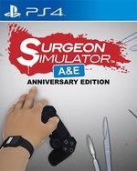 Surgeon Simulator: A&E Anniversary Edition