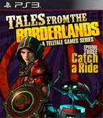 Tales from the Borderlands: Episode Three - Catch a Ride for PlayStation 3