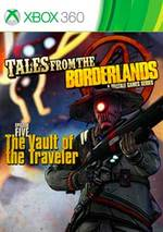 Tales from the Borderlands: Episode Five - The Vault of the Traveler for Xbox 360