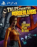 Tales from the Borderlands: Episode Four - Escape Plan Bravo for PlayStation 4