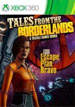 Tales from the Borderlands: Episode Four - Escape Plan Bravo for Xbox 360