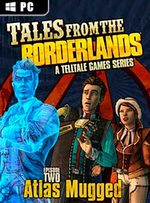Tales from the Borderlands: Episode Two - Atlas Mugged for PC