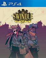 The Swindle for PlayStation 4