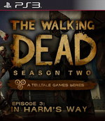 The Walking Dead: Season Two Episode 3 - In Harm's Way for PlayStation 3