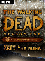The Walking Dead: Season Two Episode 4 - Amid the Ruins for PC