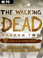 The Walking Dead: Season Two Episode 5 - No Going Back for PC