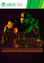 The Wolf Among Us: Episode 3 - A Crooked Mile for Xbox 360