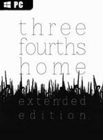 Three Fourths Home: Extended Edition for PC
