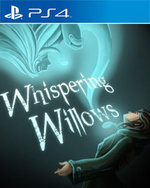 Whispering Willows for PlayStation 4